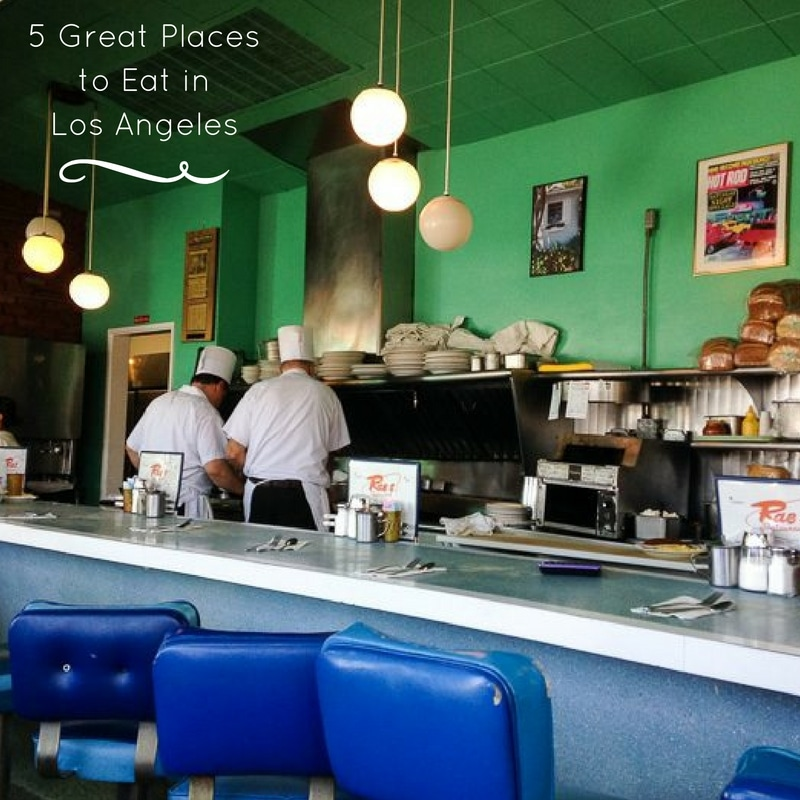 Cool Places To Eat In La: 5-great-places-to-eat-in-los-angeles-1