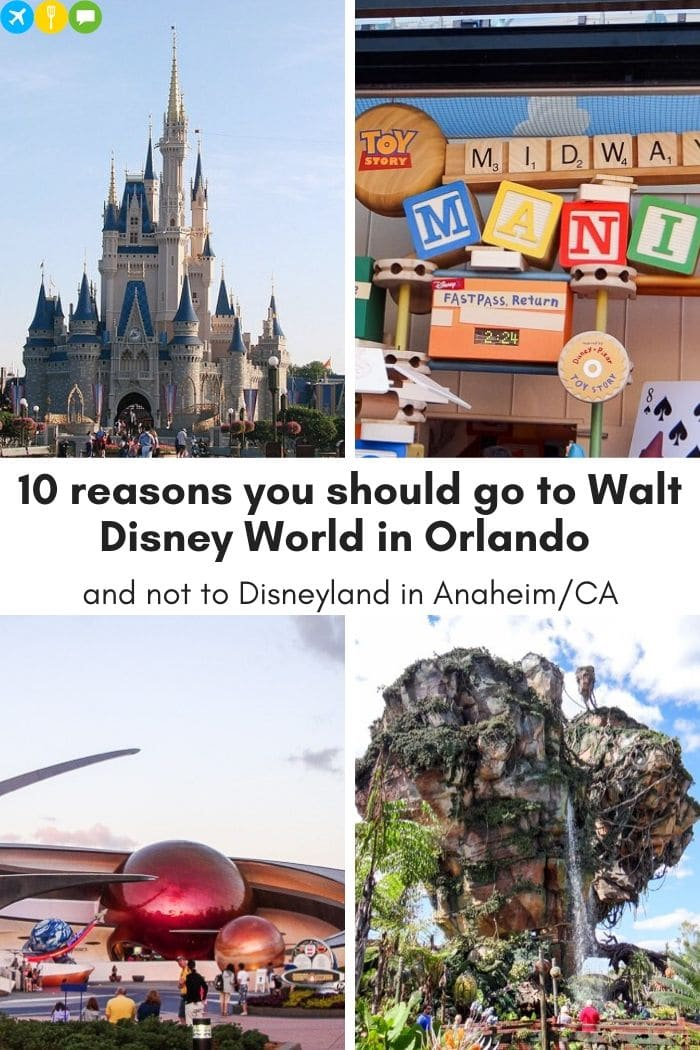 10 reasons you should go to Walt Disney World in Orlando and not to Disneyland in Anaheim/CA